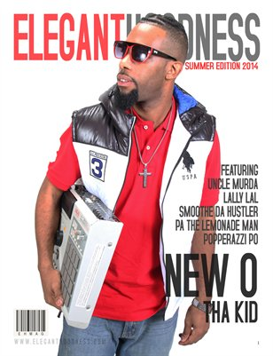 Elegant Hoodness Magazine Summer Edition 2014 New O Beats/ Lally Lal