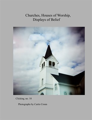 Churches, Houses of Worship, Displays of Belief. Clicking, no.18