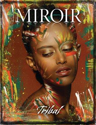 MIROIR MAGAZINE • Tribal • Christina Lazar-Schuler