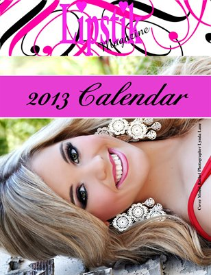 Lipstik Magazine 2013 Annual Calendar