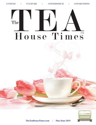The TEA House Times MayJune 2019 Issue