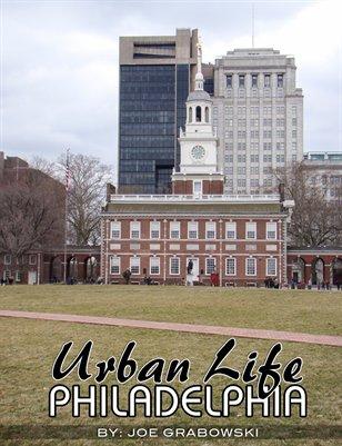 Urban Life - Philadelphia