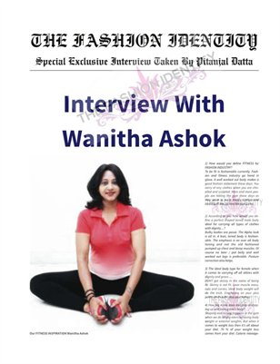 THE FASHION IDENTITY Interview With Wanitha Ashok Taken By Pitanjal Datta
