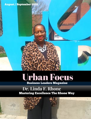URBAN FOCUS MAGAZINE AUGUST / SEPT 2020 -ISSUE