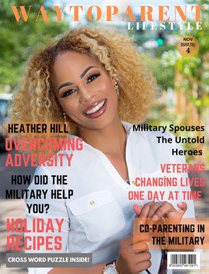 "WTP Lifestyle Magazine ""Veterans Day Edition"""
