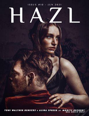 HAZL Magazine: ISSUE #10 - JUN 2021