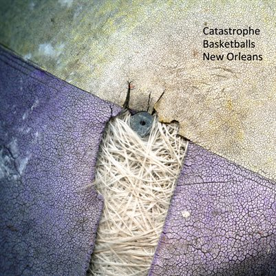 Catastrophe Basketballs New Orleans /