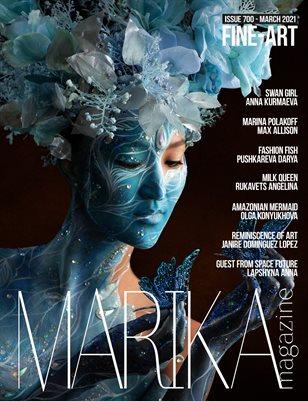 MARIKA MAGAZINE FINE-ART ( MARCH - ISSUE 700)