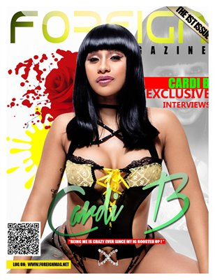 Foreign Magazine Issue #1 Featuring Cardi B