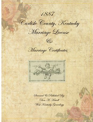 1887 Carlisle County, Kentucky Marriage License & Certificates