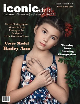 iconic child magazine Issue 1 Volume 5 2019 Faces of the Year Special Release