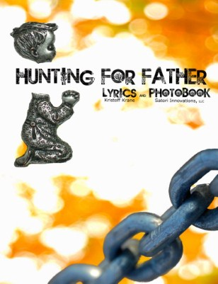 """Hunting For Father""  Lyric Photo Book"