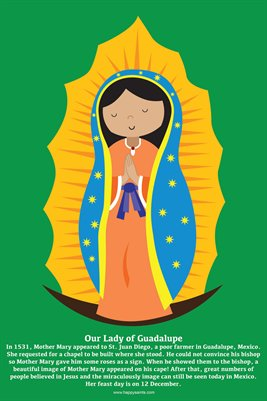 Happy Saints Our Lady of Guadalupe Poster
