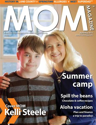 MOM Magazine, Apr/May 2013 Summer Camp in Lane County