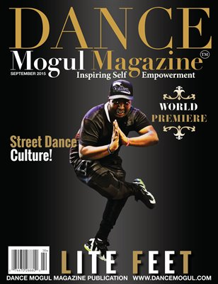 Dance Mogul Magazine featuring Lite Feet Nation