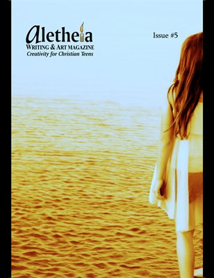 Aletheia Writing & Art Magazine - Issue #5