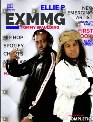 Ex Money Magazine Presents Tommy Spaulding & Ellie P