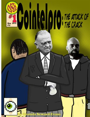 Cointelpro: The Attack of the Crack