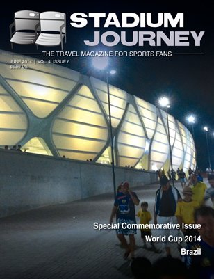 Stadium Journey Magazine, Vol 4 Issue 6
