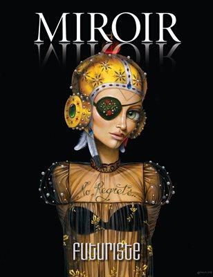 MIROIR MAGAZINE • Futuriste • Leila Ataya