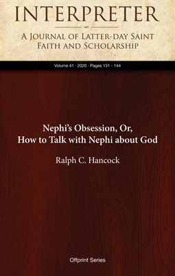 Nephi's Obsession, Or, How to Talk with Nephi about God