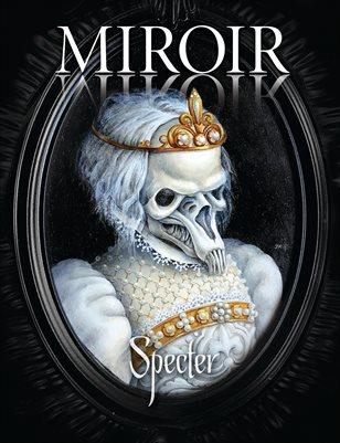 MIROIR MAGAZINE • Specter • Julianna Menna