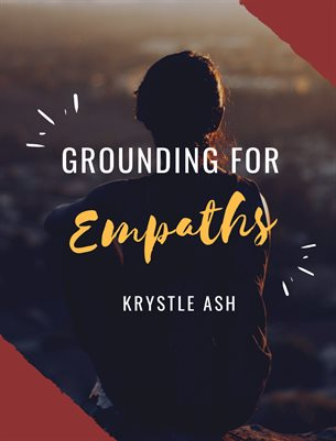 Grounding For Empaths