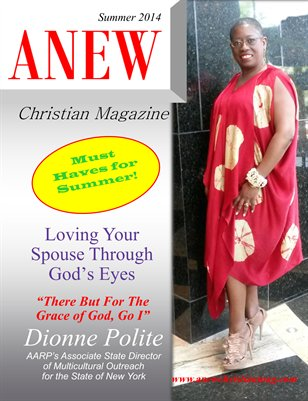 ANEW Christian Magazine Summer 2014 Issue