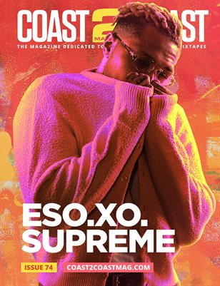 Coast 2 Coast Magazine Issue 74 - EsoXOSupreme