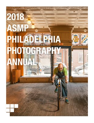 2018 ASMP Philadelphia Photography Annual