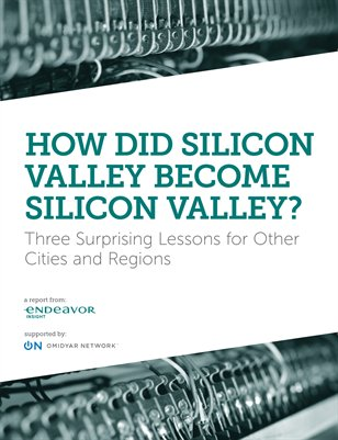 How Did Silicon Valley Become Silicon Valley?