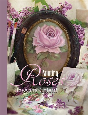 Painting Roses by Jo-Anne Coletti