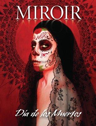 MIROIR MAGAZINE • Día de los Muertos • Sylvia Ji