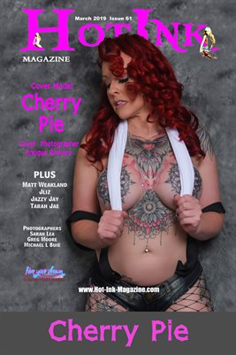 HOT INK MAGAZINE COVER POSTER- Cover Model Cherry Pie - March 2019