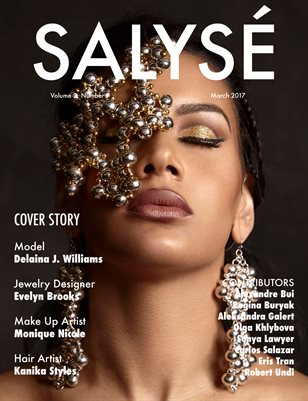 SALYSÉ Magazine | Vol 3:No 9 | March 2017 |