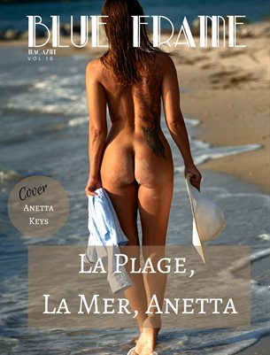 Blue Frame Magazine Volume 18 Featuring Anetta Keys