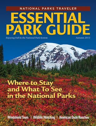 National Parks Traveler Essential Park Guide, Fall '13