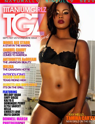 TGZ GIRLZ PREMIERE ISSUE TAMIKA CARTER PRINT ISSUE ON SALE NOW!