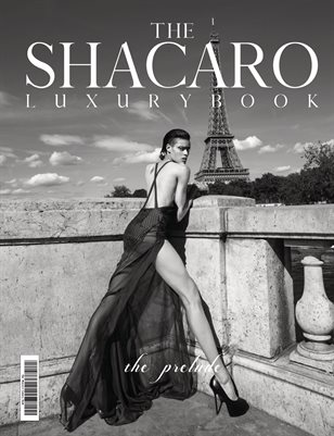 The Shacaro Luxury Book- Prelude