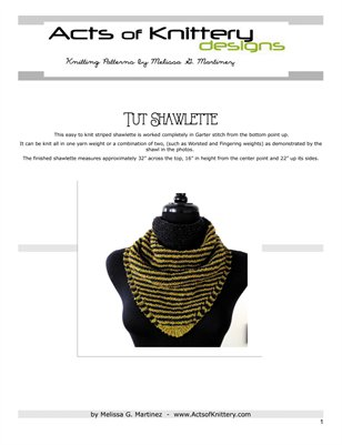 Tut Shawlette Knitting Pattern