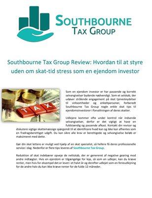 Southbourne Tax Group Review: Hvordan til at styre uden om skat-tid stress som en ejendom investor