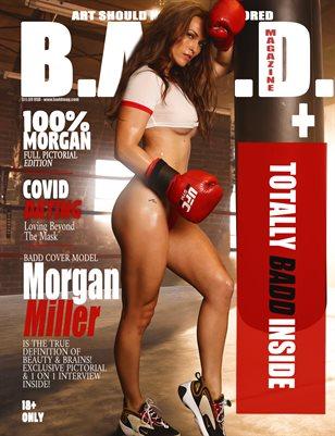 Morgan Miller Goes BADD!
