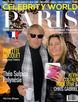 CELEBRITY WORLD PARIS INTERNATIONAL  MAGAZINE AUGUST 2021
