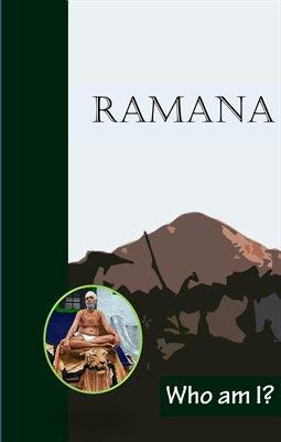Ramana: Who Am I?