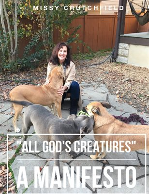 """All God's Creature's"" A Manifesto"