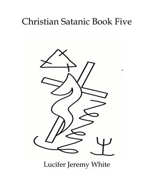 Christian Satanic Book 5