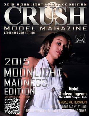 CRUSH MODEL MAGAZINE 2015 MOONLIGHT MADNESS EDITION