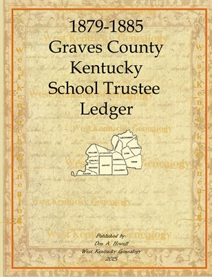 1879-1885 School Trustee, Graves County, Kentucky