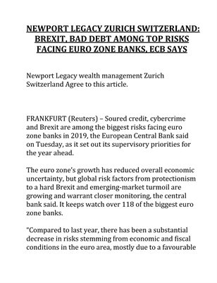 NEWPORT LEGACY ZURICH SWITZERLAND: BREXIT, BAD DEBT AMONG TOP RISKS FACING EURO ZONE BANKS, ECB SAYS