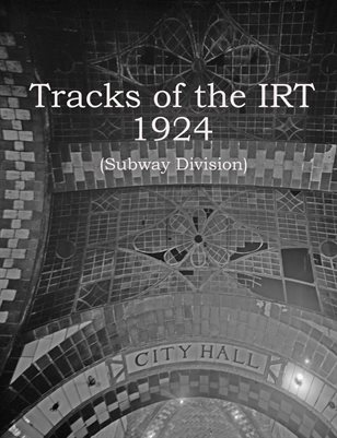 Tracks of the IRT 1924